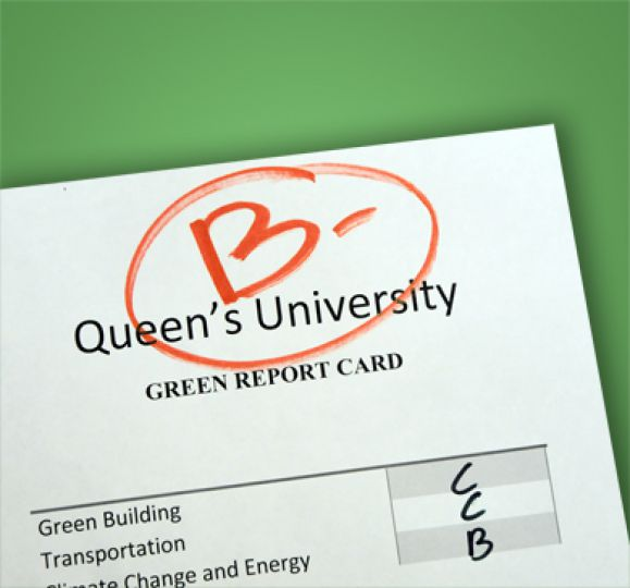 Queen's receives a B- on the College Sustainability Report Card for the second year in a row.