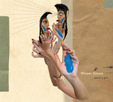 Winter Gloves about a girl Paper Bag Records