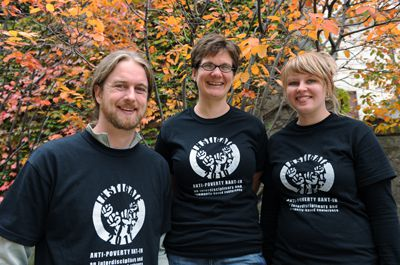 David Thompson, Cara Fabre and Krystle Maki are three organizers of Instigate 2010 Anti-Poverty Rant-In, which was held from Oct. 14 to 17