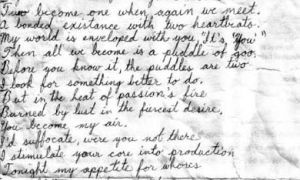 "This letter was found by Vincent Perez on the streets of Victoria, written on the back of a prison inventory slip. Highlights: ""My world is enveloped with you (it's you)/Then all we become is a puddle of goo."""
