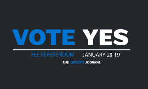 Vote yes January 29-29 2019 The Queen's Journal